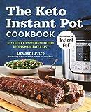Best Pressure Cooker Recipes - The Keto Instant Pot Cookbook: Ketogenic Diet Pressure Review
