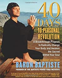 40 Days to Personal Revolution by Baptiste, Baron (2004) Paperback