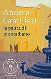La paura di Montalbano (Oscar bestsellers Vol. 1387) (Italian Edition)