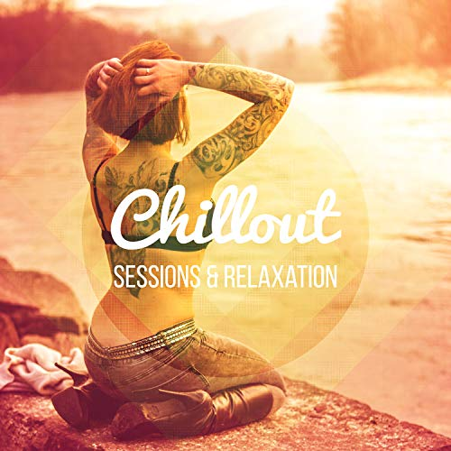 Chillout Sessions...
