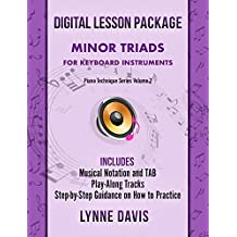 Minor Triads: For Keyboard Instruments (Piano Technique Book 2) (English Edition)
