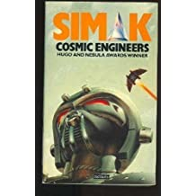 Cosmic Engineers by Clifford D. Simak (1982-04-08)