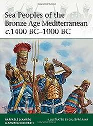 Sea Peoples of the Bronze Age Mediterranean c.1400 BC-1000 BC (Elite, Band 204)