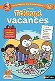 Cahier de vacances T'choupi - de la Moyenne Section à la Grande Section - maternelle 4/5  ans