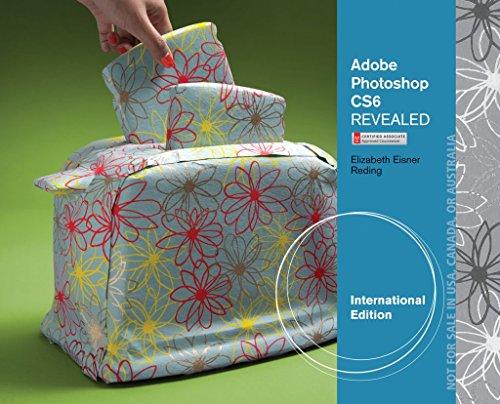 [(Adobe Photoshop CS6 Revealed)] [By (author) Elizabeth Eisner Reding] published on (September, 2012)