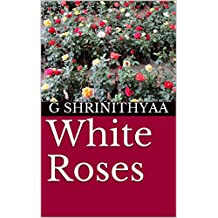 White Roses (English Edition)