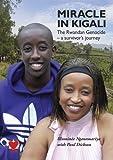 Miracle in Kigali by Illuminée Nganemariya (2007-10-04)