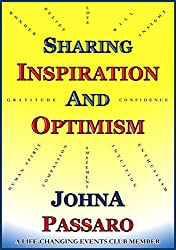 Sharing Inspiration and Optimism: By a Life-Changing Events Club Member (English Edition)