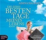 Die zehn besten Tage meines Lebens. Roman. 3 CDs bei Amazon kaufen