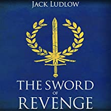 The Sword of Revenge: Book 2 of the Republic Series