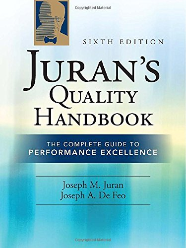 Juran's Quality Handbook: The Complete Guide to Performance Excellence 6/e by Joseph Defeo (2010-06-09)