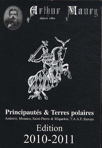 Principautés & Terres polaires : Andorre, Monaco, Saint-Pierre & Miquelon, TAAF, Europa par Arthur Maury