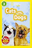 Best National Geographic Of National Geographics - National Geographic Kids Readers: Cats vs. Dogs Review