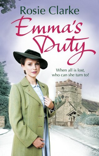 Emma's Duty: (Emma Trilogy 3) by Rosie Clarke (2015-09-24)