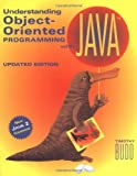 Understanding Object-Oriented Programming With Java: Updated Edition (New Java 2 Coverage): United States Edition