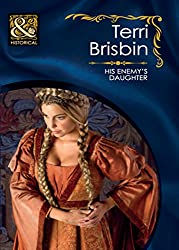 His Enemy's Daughter (Mills & Boon Historical) (The Knights of Brittany, Book 4)