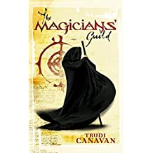 The Magicians' Guild: Book 1 of the Black Magician