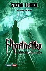 Phantastika: Unheimliche Geschichten