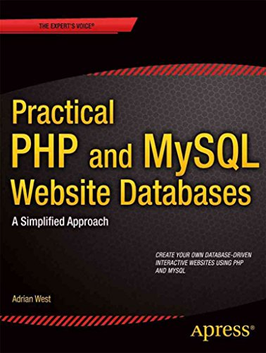 [(Practical PHP and MySQL Website Databases : A Simplified Approach)] [By (author) Adrian W. West] published on (June, 2014) par Adrian W. West