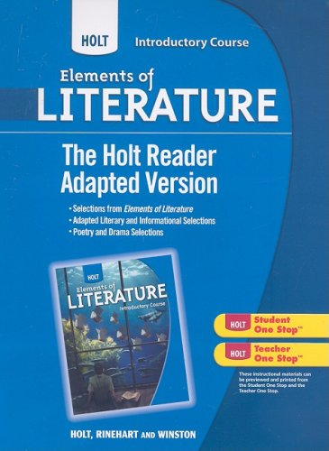Holt Elements of Literature, Introductory Course: The Holt Reader: Adapted Version (Eolit 2009)