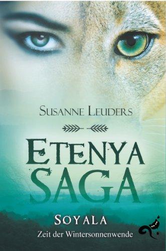 Buchseite und Rezensionen zu 'Etenya Saga: Soyala - Zeit der Wintersonnenwende' von Susanne Leuders
