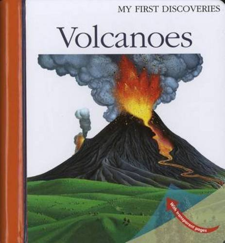 Volcanoes (My First Discoveries) by Sylvaine Peyrols (2013-09-01)