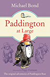 Paddington At Large (Paddington Bear Book 5)