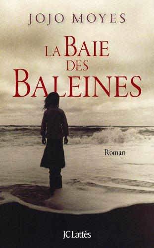 La Baie Des Baleines [Pdf/ePub] eBook