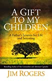Best Gift Pro Gifts For Fathers - A Gift to my Children: A Father's Lessons Review