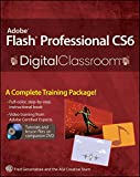 [(Adobe Flash Professional CS6 Digital Classroom)] [By (author) Fred Gerantabee ] published on (July, 2012)
