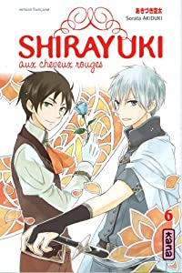 Shirayuki aux cheveux rouges Edition simple Tome 6
