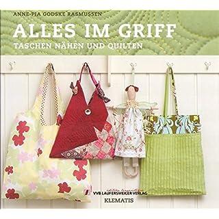 Alles im Griff - Taschen nähen und quilten /Klematis - Patchwork (PATCHWORK EDITION - Klematis & Co.)