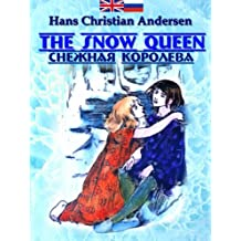 The Snow Queen (Read Russian along your kids Book 1) (English Edition)