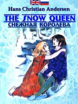 The Snow Queen (Read Russian along your kids Book 1) (English Edition) par [Andersen, Hans Christian]