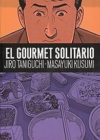 El gourmet Solitario par Jiro Taniguchi