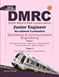 Guide to DMRC Electronics & Communication Engg (Junior Engg Recruitment Exam - Includes Solved Paper 2013): Junior Engineer Recruitment Exam - Includes Solver Paper 2013