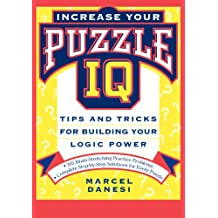 Puzzle IQ: Tips and Tricks for Building Your Logic Power