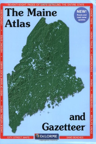 Maine Delorme Atlas (Maine (Delorme Atlas & Gazetteer))