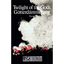 Twilight of the Gods (English National Opera Guide)