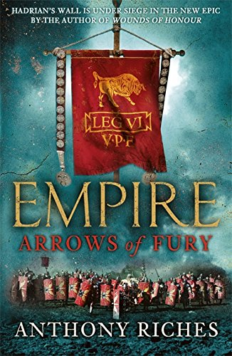 Arrows of Fury: Empire II (Empire series) par Anthony Riches