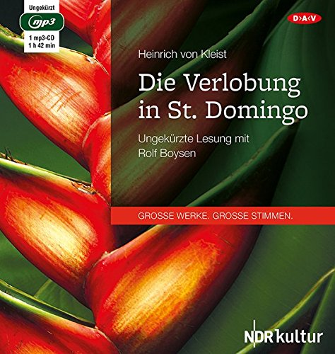 Die Verlobung in St. Domingo: Ungekürzte Lesung mit Rolf Boysen
