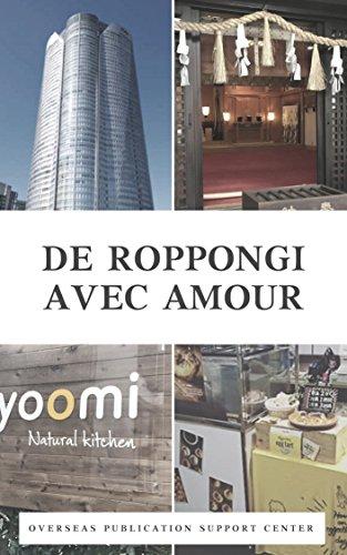 Couverture du livre De Roppongi Avec Amour