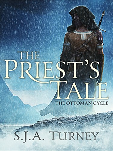 The Priest's Tale (Ottoman Cycle Book 2)