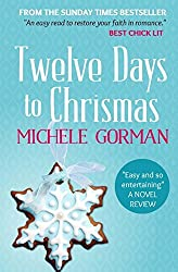 The Twelve Days to Christmas by Michele Gorman (2014-02-08)