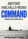 Command by Antony Melville-Ross