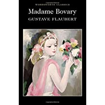 Madame Bovary (Wordsworth Classics)