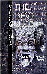 The Devil Luce: A Shadow Kingdom Novel (English Edition)