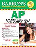 Barron's AP English Language and Composition, 6th ed.