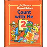 Count With Me (My First Book Club) (Jim Henson's Muppet Babies) by Louise Gikow (1992-08-01)