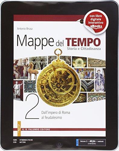Mappe del tempo. Per le Scuole superiori. Con e-book. Con espansione online: 2